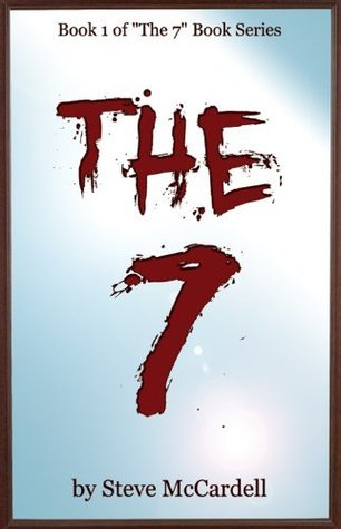 The 7 (The 7 Book Series 1)  by  Steve McCardell