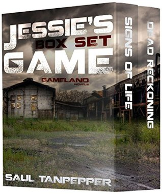 Jessies Game (Box Set): Signs of Life & Dead Reckoning  by  Saul Tanpepper