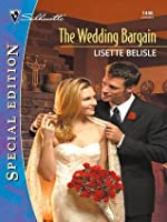 The Wedding Bargain (Silhouette Special Edition)