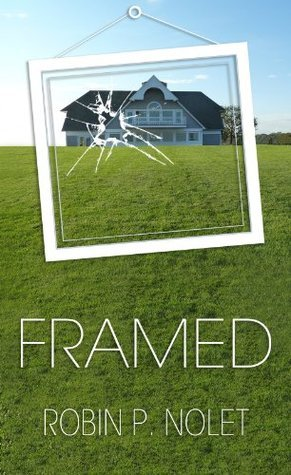 Framed (Kay Conroy Mystery Book 1)  by  Robin P. Nolet