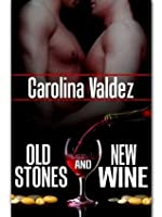 Old Stones And New Wine