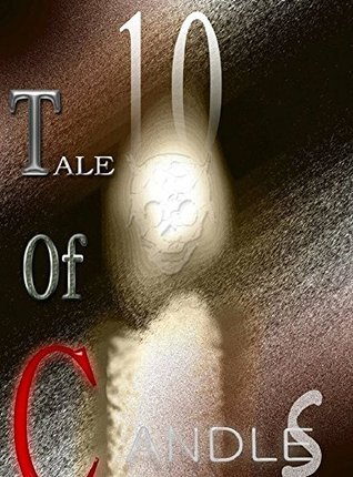 A Tale Of 10 Caandlees: Urban Legends from India (Beyond Lights Book 3)  by  Mohit Panday