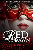 Red Dawn (Crossroads Academy #2)