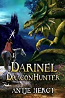 Darinel Dragonhunter (The Reluctant Dragonhunter #1)