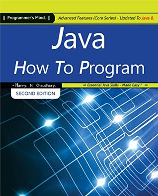 Java How To Program: Advanced Features (Core Series) Updated To Java 8  by  Harry H. Chaudhary