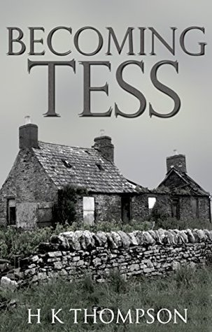 Becoming Tess  by  H K Thompson