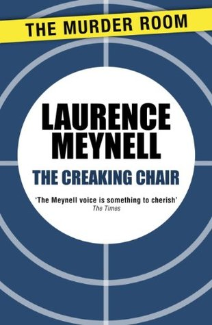 The Creaking Chair  by  Laurence Meynell