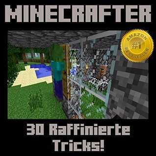 Minecrafter: 30 Raffinierte Minecrafter-Tricks!  by  Jason Scott