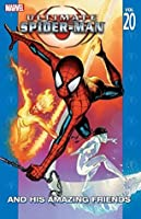 Ultimate Spider-Man Vol. 20: And His Amazing Friends
