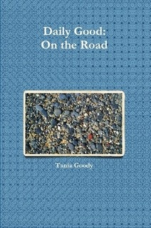 Daily Good On the Road Tania Goody