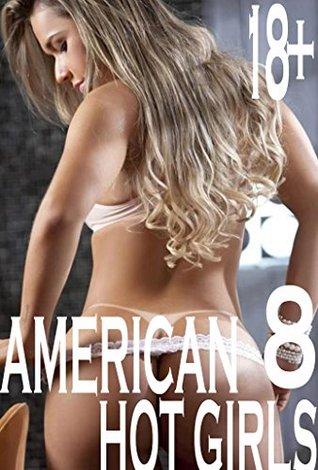 AMERICAN HOT GIRLS 8: collection of photos  by  Logan Tyler
