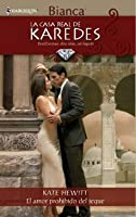 El amor prohibido del jeque (La Casa Real de Karedes)  (The Royal House of Karedes #4)