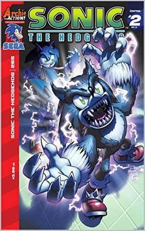 Sonic The Hedgehog #265: Control Part Two: Unleashed!  by  Ian Flynn