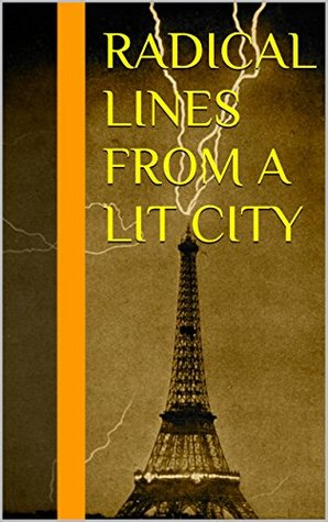 Radical Lines from a Lit City  by  Bob - Davis