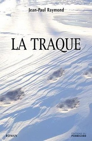 La Traque  by  Jean-Paul Raymond