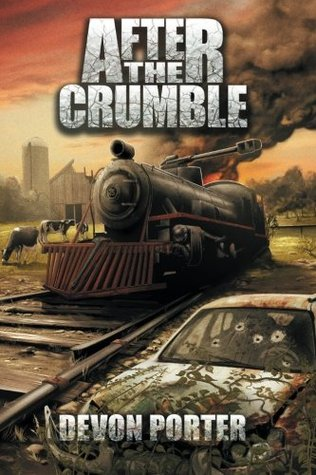 After the Crumble (Volume 1)  by  Devon Porter