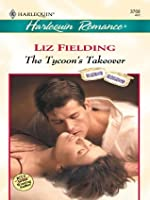 The Tycoon's Takeover (Harlequin Romance)