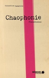 Chaophonie  by  Frankétienne