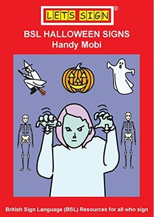 BSL HALLOWEEN SIGNS: Handy Mobi  by  Cath Smith