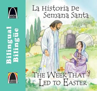 Week That Led To Easter (Arch Books) Joanne Larrison