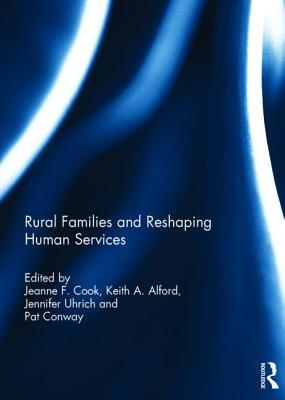 Rural Families and Reshaping Human Services Jeanne F Cook