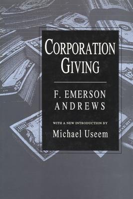 Corporation Giving  by  F. Emerson Andrews