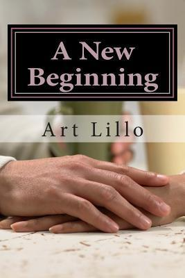 A New Beginning  by  Art Lillo