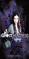 The Awakening (Ghost Huntress Series #1)