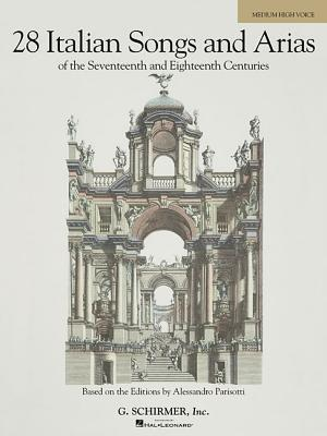 Italian Songs and Arias of the 17th and 18th Centuries - Medium High G. Schirmer