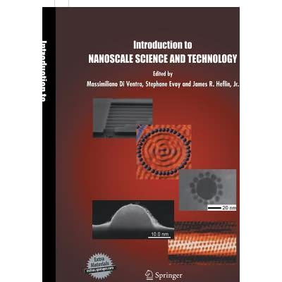 Introduction to Nanoscale Science and Technology - Massimiliano Di Ventra