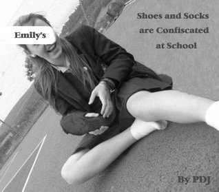 Emilys Shoes and Socks are Confiscated at School  by  PDJ
