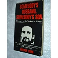 Somebody's Husband, Somebody's Son: Story of Peter Sutcliffe