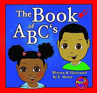 The Book Of ABCS  by  E. Moore