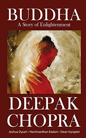 DEEPAK CHOPRAS BUDDHA VOLUME 1  by  Deepak Chopra