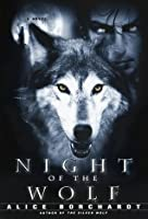 Night of the Wolf  (Legends of the Wolves, Book #2)