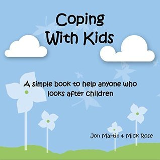 Coping With Kids Jonathan Martin