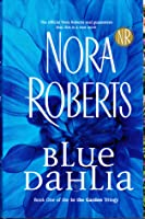 Blue Dahlia (In The Garden #1)