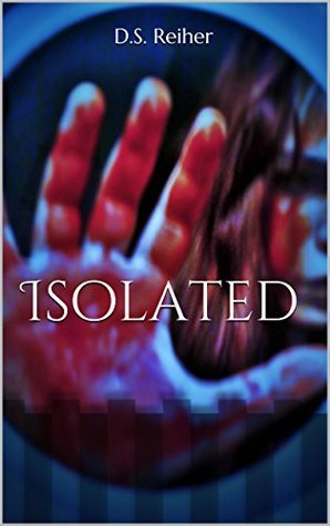 Isolated: D.S. Reiher  by  D.S. Reiher