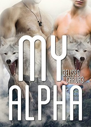 My Alpha THREE  by  Eliseo Carva