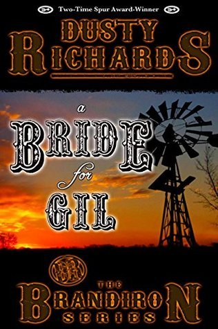 A Bride For Gil (The Brandiron Series Book 1)  by  Dusty Richards