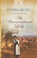 An Unconventional Lady (Heartsong Presents)