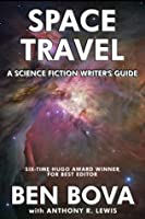 Space Travel: A Science Fiction Writer's Guide