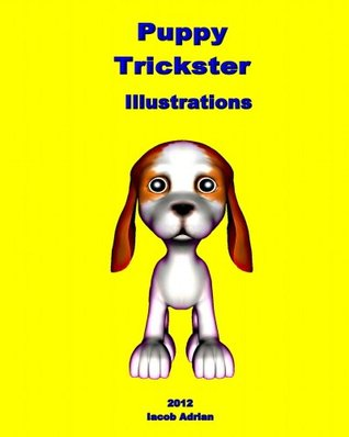 Puppy Trickster Illustrations  by  Iacob Adrian