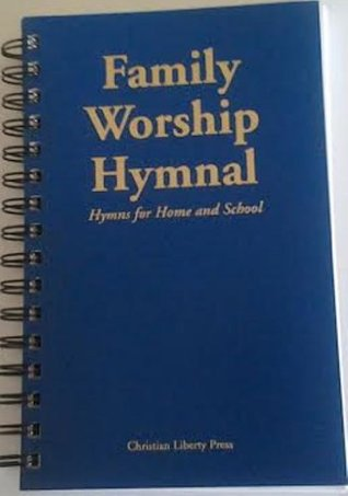 Family Worship Hymnal  by  Michael McHugh