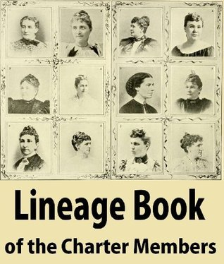 Lineage Book of the Charter Members Mary S. Lockwood