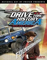 Foundations Of Character: Drive Thru History America With Dave Stotts (Drive Thru History America)