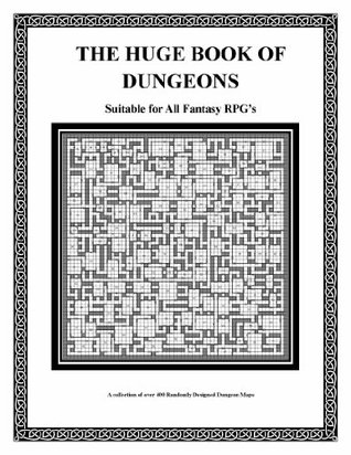 The Huge Book of Dungeons  by  Bill Ryan