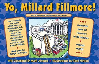 Yo, Millard Fillmore! (and all those other Presidents you dont know) Will Cleveland