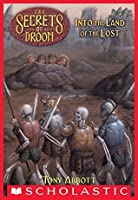 The Secrets of Droon #7: Into the Land of the Lost