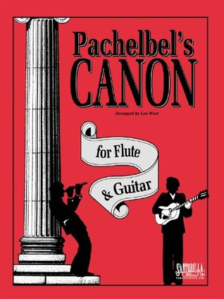 Pachelbels Canon For Flute & Guitar  by  Lee West